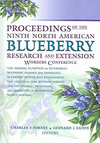 [(Proceedings of the Ninth North American Blueberry Research and Extension Workers Conference)] [By (author) Leonard Eaton ] published on (October, 2004)