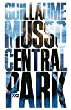 Central Park [en francais] (French Edition) by Guillaume Musso(2014-03-28) - French and European Publications Inc - 01/01/2014