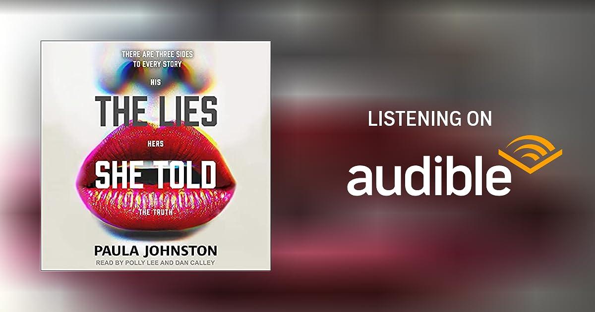 The Lies She Told Audiobook | Paula Johnston | Audible.com.au