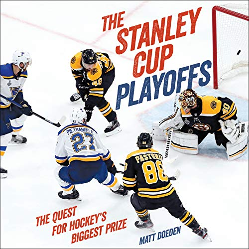 The Stanley Cup Playoffs: The Quest for Hockey's Biggest Prize (Spectacular Sports)