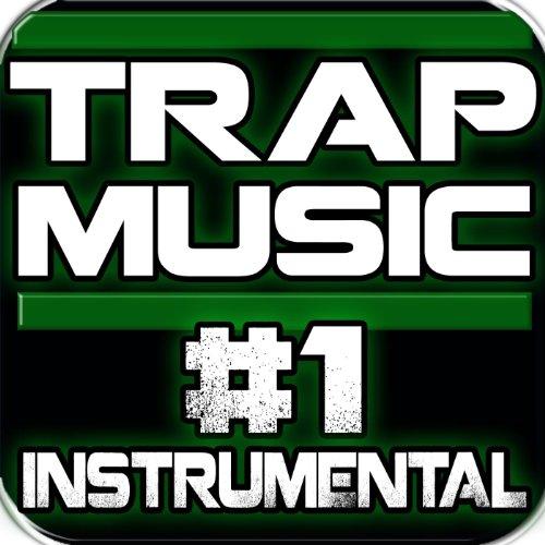 ! Trap Music, #1...