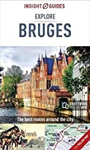 Insight Guides Explore Bruges (Travel Guide with Free eBook) (Insight Explore Guides)