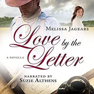 Love by the Letter     Unexpected Brides              By:                                                                                                                                 Melissa Jagears                               Narrated by:                                                                                                                                 Suzie Althens                      Length: 2 hrs and 58 mins     Not rated yet     Overall 0.0