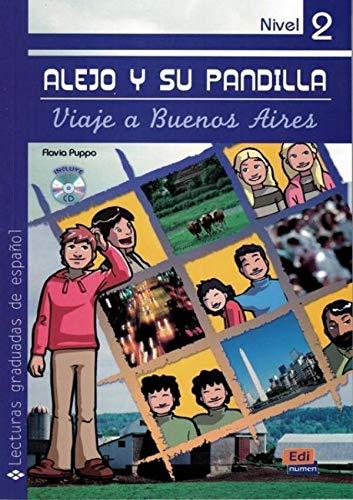 Alejo Y Su Pandilla Nivel 2 Viaje a Buenos Aires + CD: Viaje a Buenos Aires con CD
