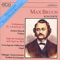 Bruch: Violin/Organ Concertos