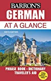 German At a Glance: Foreign Language Phrasebook & Dictionary (Barron's Foreign...