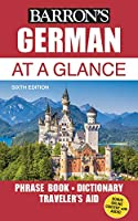 German At a Glance: Foreign Language Phrasebook & Dictionary (Barron's Foreign Language Guides)