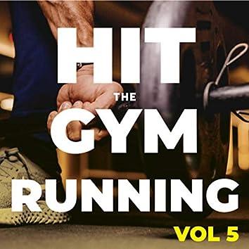 Hit The Gym Running (Vol.5)
