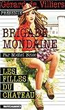 Brigade Mondaine 307 - Les Filles du Château