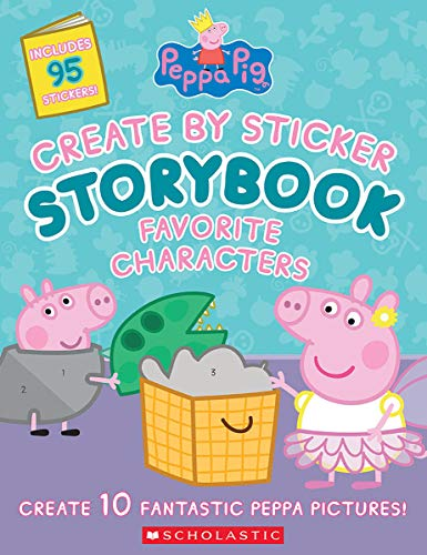 Peppa Pig: Create by Sticker Storybook: Favorite Characters