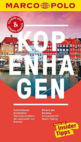 MARCO POLO Reiseführer Kopenhagen: Reisen mit Insider-Tipps. Inkl. kostenloser Touren-App und Events&News.