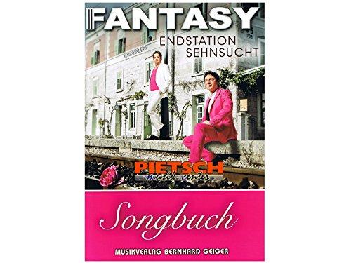 Fantasy: Endstation Sehnsucht (Songbuch, Songbook, Notenbuch) für Gesang, Klavier, Gitarre