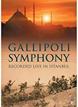Gallipoli Symphony - Recorded Live In Istanbul [DVD]
