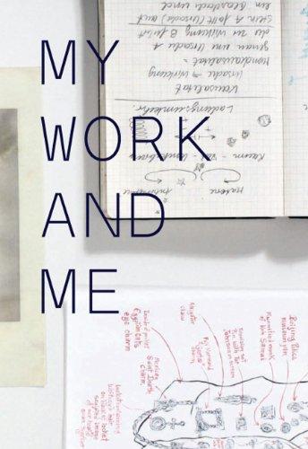 My Work and Me.: Herausgegeben von Susanne Pfeffer. Mit einem Nachwort von Brigitte Oetker. (Jahresring)