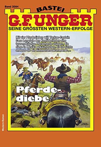 G. F. Unger 2084 - Western: Pferdediebe (G.F.Unger)