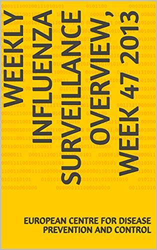 Weekly influenza surveillance overview, week 47 2013 (English Edition)