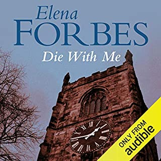 Die With Me                   By:                                                                                                                                 Elena Forbes                               Narrated by:                                                                                                                                 Ric Jerrom                      Length: 11 hrs and 47 mins     59 ratings     Overall 4.1