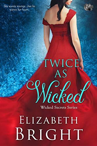 Twice As Wicked (Wicked Secrets Book 1)