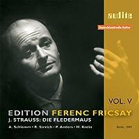Edition Ferenc Fricsay / J.Strauss: Die Fledermaus, Vol. 5
