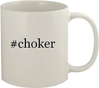 #choker - 11oz Hashtag White Coffee Mug