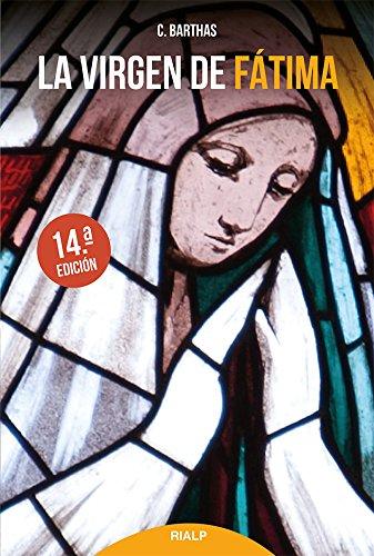 La Virgen de Fátima (Biografías y Testimonios)