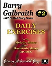 Barry Galbraith # 2 - Daily Exercises In the Melodic Minor & Harmonic Minor Modes (Barry Galbraith Jazz Guitar Study)