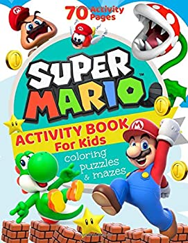 Super Mario Activity Book for Kids  Coloring Mazes Puzzles and More  70 Activity Pages