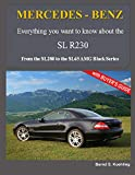 MERCEDES-BENZ, The modern SL cars, The R230: From the SL280 to the SL65 AMG Black Series: Volume 3