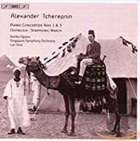 Tcherepnin: Piano Concertos Nos. 1 & 3; Festmusik; Symphonic March
