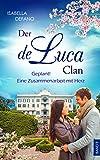 Geplant! Eine Zusammenarbeit mit Herz: Der de Luca Clan (Band 9) von Isabella Defano