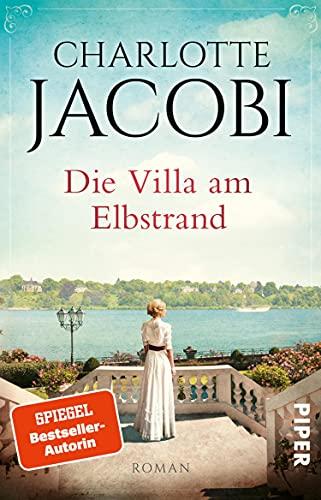 Die Villa am Elbstrand (Elbstrand-Saga 1): Roman