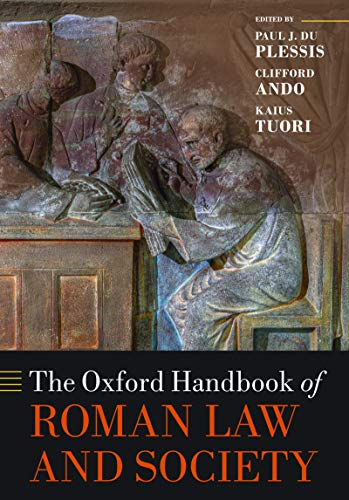 The Oxford Handbook of Roman Law and Society (Oxford Handbooks) (English Edition)