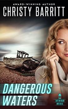 Dangerous Waters - Book #4 of the Lantern Beach Universe