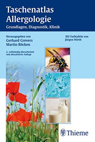 Taschenatlas Allergologie: Grundlagen - Klinik - Therapie
