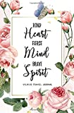 Kind Heart Fierce Mind Brave Spirit Vilnius Travel Journal: Travel Planner, Includes To-Do Before Leaving, Categorized Packing List, Spending and Journaling for Experiences