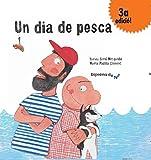 Un dia de pesca (Espelma de nit-contes tradicionals) (Catalan Edition)
