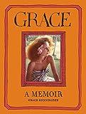 Grace A Memoir /anglais