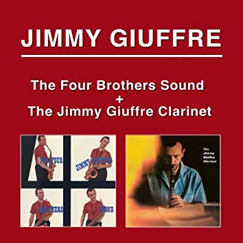 The Four Brothers Sound + the Jimmy Giuffre Clarinet