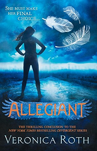 Allegiant: Book 3 (Divergent)