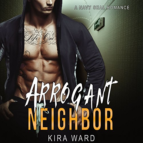 Arrogant Neighbor audiobook cover art