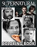 Supernatural Dots Lines Spirals Waves Coloring Book: A Must-Have Item For Everyone Who Wants Relaxation And Stress Relief. A Type Dots Lines Spirals ... Unique And Flawless Images Of Supernatural
