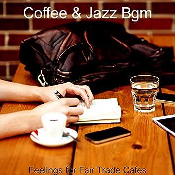 Feelings for Fair Trade Cafes