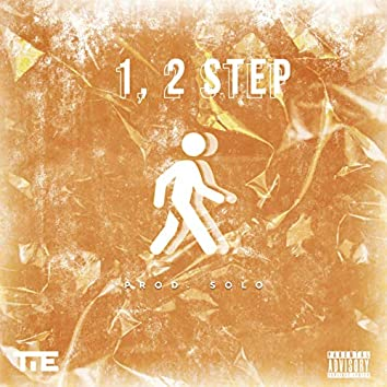 1, 2 Step (feat. Plantain Papi, Andre Fazaz, Velli Valentino, King David, Sequence)