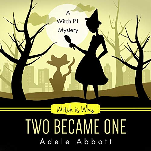 Witch Is Why Two Became One cover art
