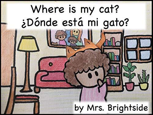 Where is my cat? ¿Dónde está mi gato? (English Edition)