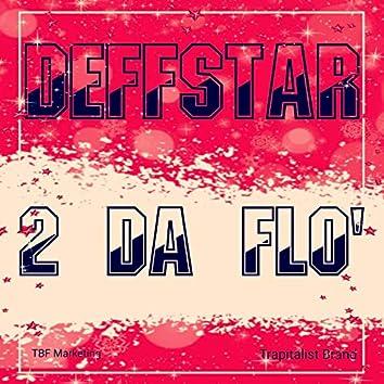 2 Da Flo