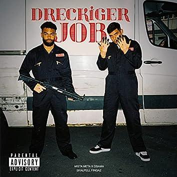Dreckiger Job