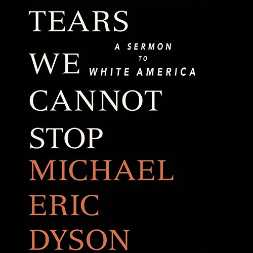 Tears We Cannot Stop audiobook cover art