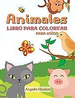 Animales Libro para colorear para niños: De 4 a 8 años | Libro para colorear para niños y niñas