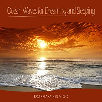 Ocean Waves for Dreaming and Sleeping